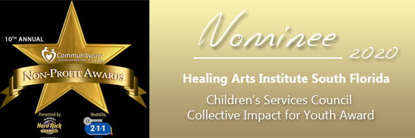 Healing Arts Institute Children's Services Council Collective Impact for Youth Award nominee 2020